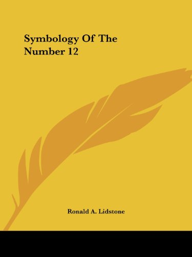 9781425324001: Symbology Of The Number 12