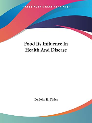 9781425324834: Food Its Influence In Health And Disease