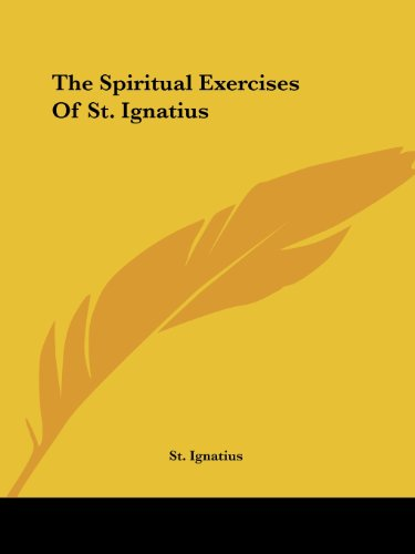 9781425325626: The Spiritual Exercises of St. Ignatius