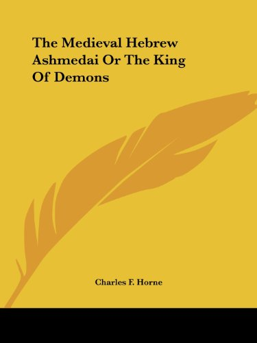 9781425328573: The Medieval Hebrew Ashmedai or the King of Demons