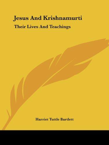 9781425334307: Jesus And Krishnamurti: Their Lives And Teachings
