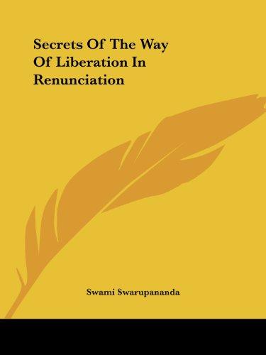 9781425340407: Secrets Of The Way Of Liberation In Renunciation