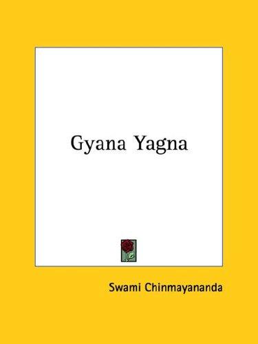 Gyana Yagna (1425341195) by Swami Chinmayananda