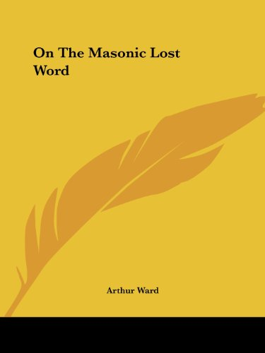 9781425344221: On The Masonic Lost Word