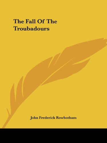 9781425344306: The Fall Of The Troubadours
