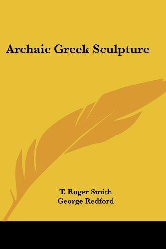 9781425348243: Archaic Greek Sculpture