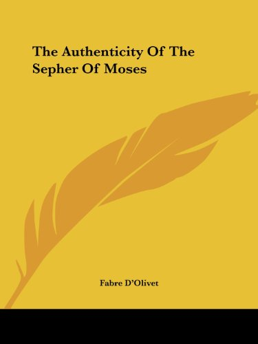 9781425349912: The Authenticity Of The Sepher Of Moses