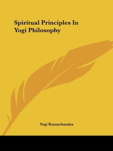 Spiritual Principles in Yogi Philosophy: Ramacharaka, Yogi