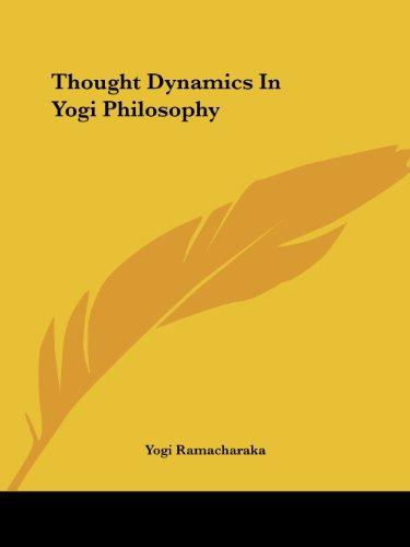 Thought Dynamics in Yogi Philosophy: Ramacharaka, Yogi