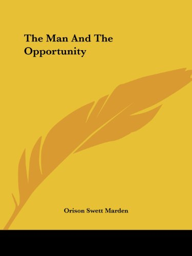 9781425353438: The Man And The Opportunity