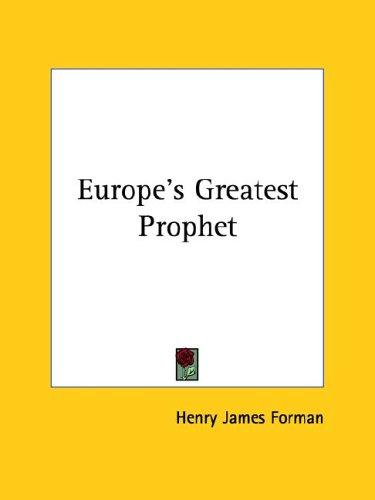 9781425357924: Europe's Greatest Prophet