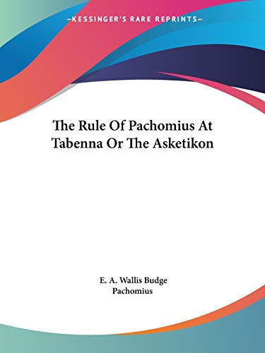 9781425358228: The Rule Of Pachomius At Tabenna Or The Asketikon