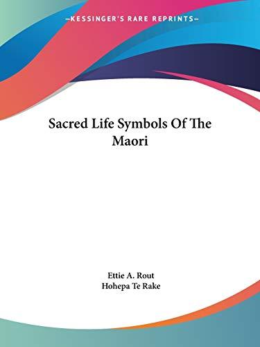 9781425358310: Sacred Life Symbols Of The Maori
