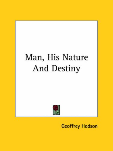 9781425361006: Man, His Nature and Destiny