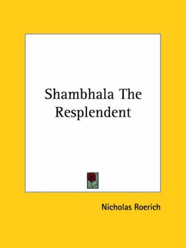 9781425365035: Shambhala the Resplendent