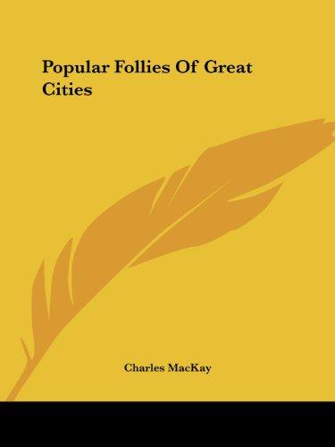 9781425365721: Popular Follies Of Great Cities