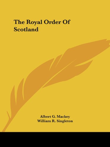 9781425366704: The Royal Order Of Scotland