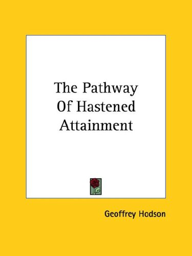 9781425368296: The Pathway of Hastened Attainment