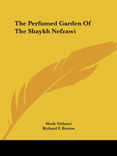 9781425368951: The Perfumed Garden Of The Shaykh Nefzawi