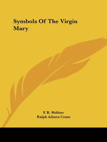 9781425371128 Symbols Of The Virgin Mary Abebooks F R Webber