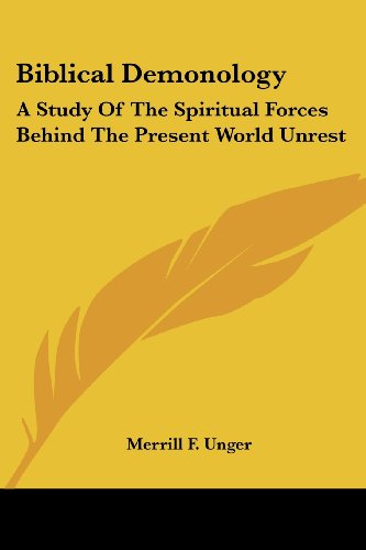 9781425420758: Biblical Demonology: A Study of the Spiritual Forces Behind the Present World Unrest