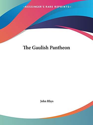 9781425471668: The Gaulish Pantheon