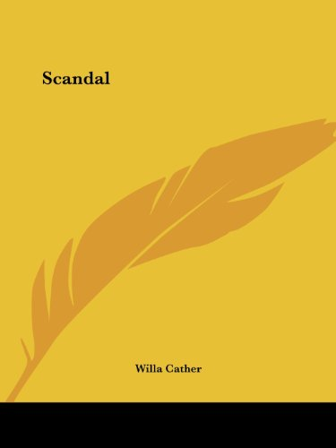 Scandal (1425478581) by Cather, Willa