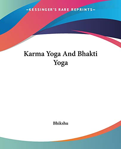 9781425481353: Karma Yoga And Bhakti Yoga