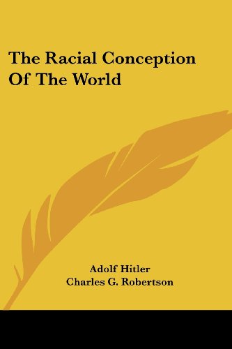 9781425482923: The Racial Conception Of The World (Friends of Europe)