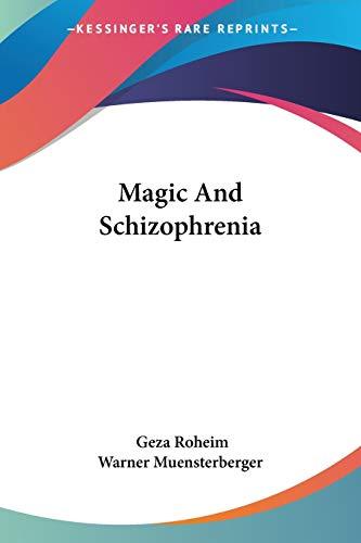 9781425483890: Magic And Schizophrenia