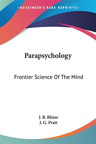 9781425484620: Parapsychology: Frontier Science Of The Mind