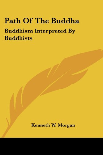 9781425484651: Path Of The Buddha: Buddhism Interpreted By Buddhists