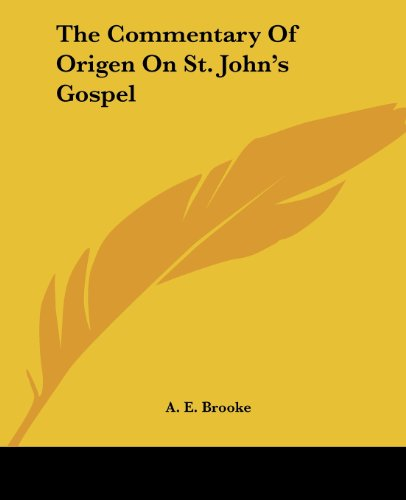 9781425486235: The Commentary Of Origen On St. John's Gospel (Greek Edition)