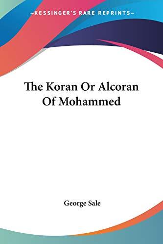 9781425487072: The Koran Or Alcoran Of Mohammed