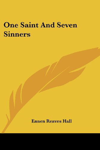 9781425490041: One Saint And Seven Sinners