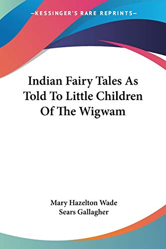 Indian Fairy Tales As Told To Little