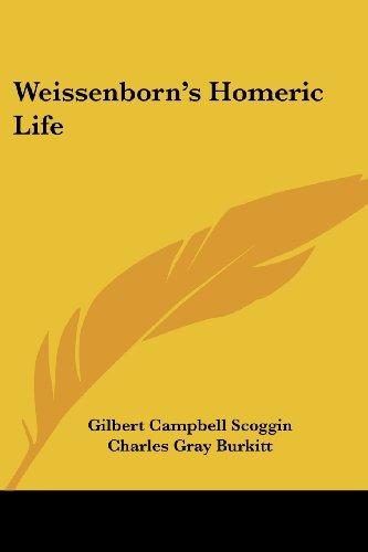 9781425491055: Weissenborn's Homeric Life