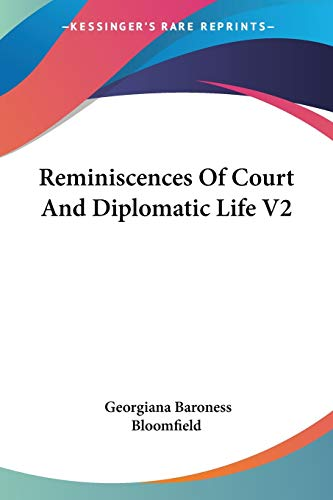 9781425492595: Reminiscences Of Court And Diplomatic Life V2
