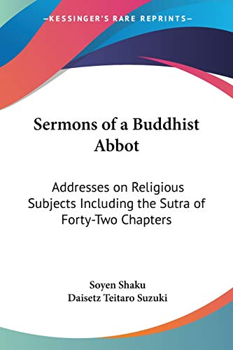9781425494568: Sermons of a Buddhist Abbot: Addresses on Religious Subjects Including the Sutra of Forty-Two Chapters
