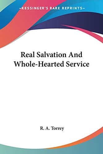 9781425496074: Real Salvation And Whole-Hearted Service