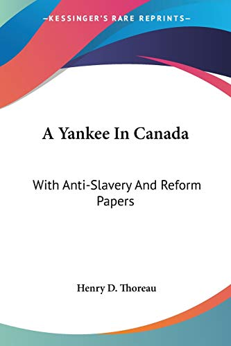 9781425498528: A Yankee in Canada: With Anti-Slavery and Reform Papers