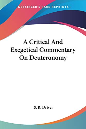9781425499594: A Critical And Exegetical Commentary On Deuteronomy