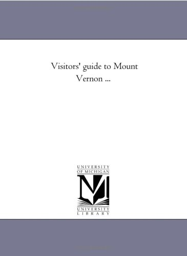 9781425502461: Visitors' Guide to Mount Vernon