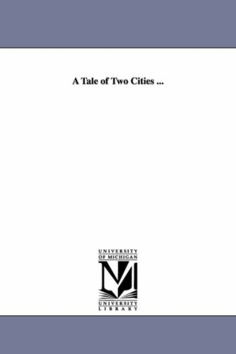 A tale of two cities .: Michigan Historical Reprint