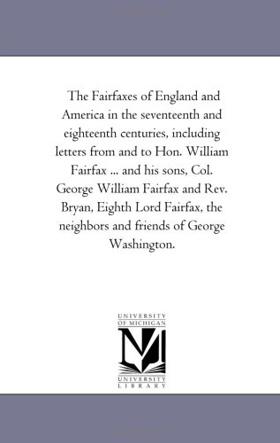 The Fairfaxes of England and America in: Neill, Edward D.