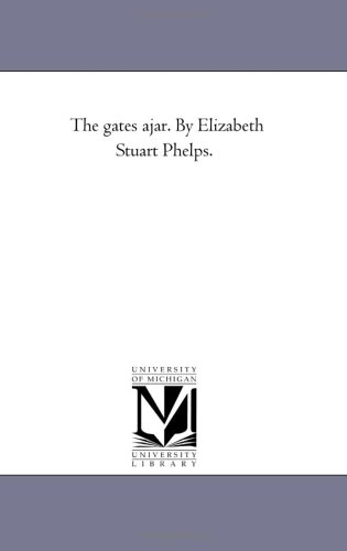 9781425521981: The Gates Ajar