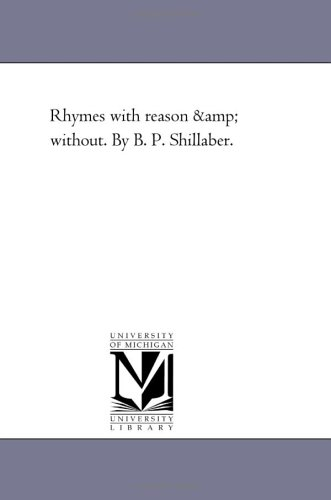9781425534653: Rhymes with reason & without. By B. P. Shillaber.