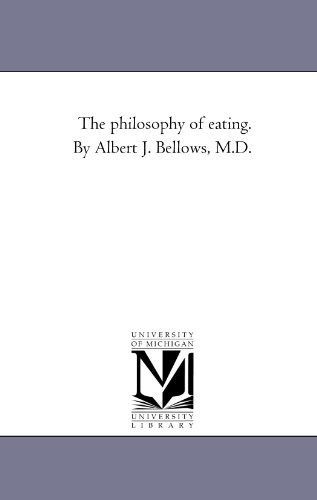 9781425535759: The philosophy of eating. By Albert J. Bellows, M.D.