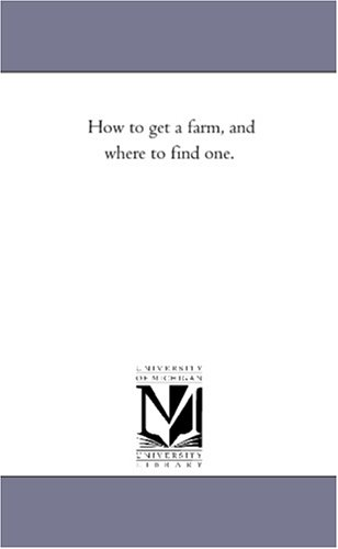 How to get a farm, and where to find one.