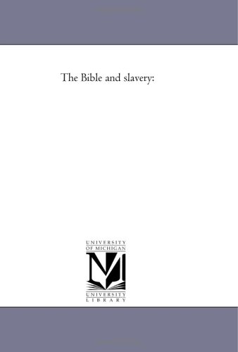 The Bible and slavery